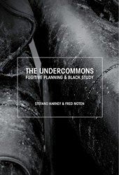 The Undercommons: Fugitive Planning & Black Study Book Pdf