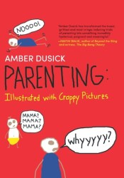 Parenting: Illustrated with Crappy Pictures Pdf Book