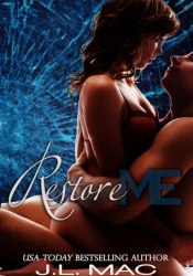 Restore Me (Wrecked, #2) Pdf Book