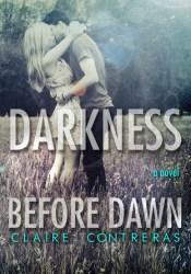 Darkness Before Dawn (Darkness, #2) Pdf Book