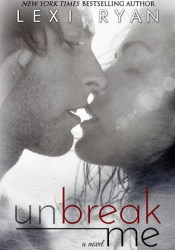 Unbreak Me (Splintered Hearts, #1) Pdf Book