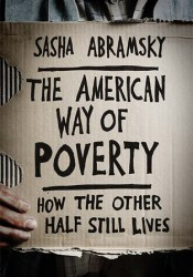The American Way of Poverty: How the Other Half Still Lives Pdf Book