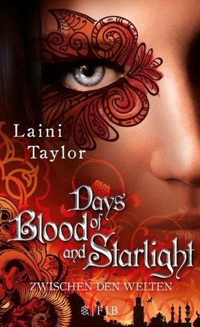 Days of Blood and Starlight (Zwischen den Welten, #2)