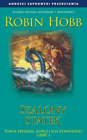 Szalony statek, część 2 (Kupcy i ich żywostatki, #2)
