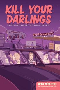 Kill Your Darlings, April 2013
