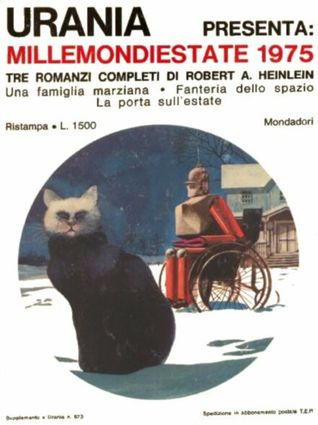 Millemondiestate 1975: tre romanzi completi di Robert A. Heinlein