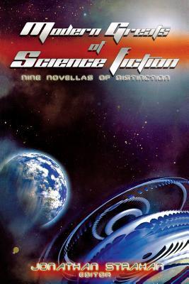 Modern Greats of Science Fiction: Nine Novellas of Distinction