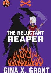 The Reluctant Reaper  (The Reluctant Reaper, #1) Pdf Book