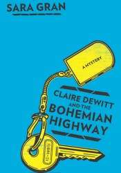 Claire DeWitt and the Bohemian Highway Pdf Book