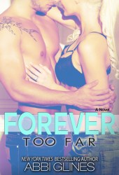 Forever Too Far (Rosemary Beach, #3; Too Far, #3)