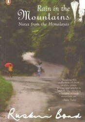 Rain in the Mountains: Notes from the Himalayas Pdf Book