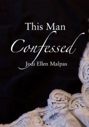 This Man Confessed (This Man, #3) Pdf Book