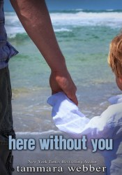 Here Without You (Between the Lines, #4) Pdf Book