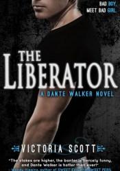 The Liberator (Dante Walker, #2) Pdf Book
