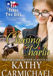 Chasing Charlie (The Texas Two-Step, #1) Pdf Book