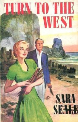 Turn to the West by Sara Seale