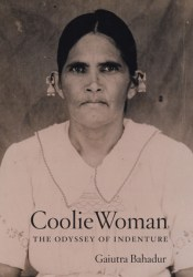 Coolie Woman: The Odyssey of Indenture Pdf Book