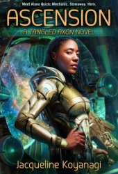 Ascension (Tangled Axon, #1) Pdf Book