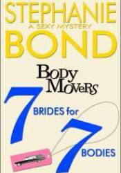 7 Brides for 7 Bodies (Body Movers, #7) Pdf Book