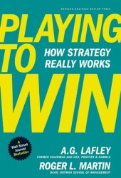 Playing to Win: How Strategy Really Works Pdf Book