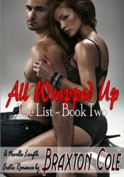 All Wrapped Up (The List, #2) Pdf Book