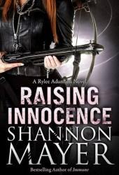 Raising Innocence (Rylee Adamson, #3) Book Pdf