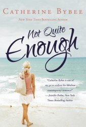 Not Quite Enough (Not Quite, #3) Book Pdf