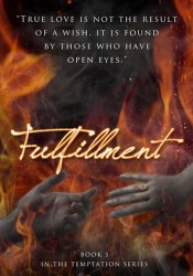 Fulfillment (Temptation, #3) Pdf Book