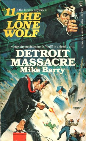 Detroit Massacre (Lone Wolf, #11)