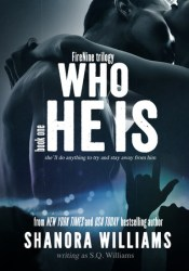 Who He Is (FireNine, #1) Pdf Book
