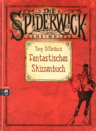Tony DiTerlizzis Fantastisches Skizzenbuch