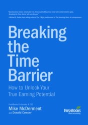 Breaking the Time Barrier: How to Unlock Your True Earning Potential Pdf Book