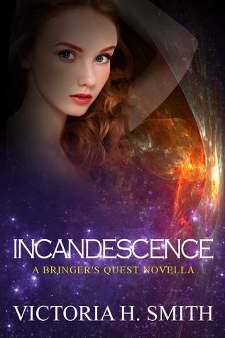 Incandescence (Eldaen Light Chronicles, #2.5)