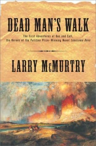 Dead Man's Walk (Lonesome Dove, #3)