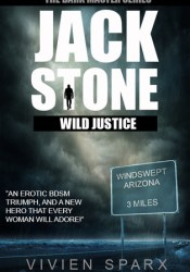 Jack Stone - Wild Justice  (The Dark Master #1) Pdf Book