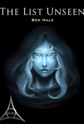 The List Unseen (The Chronicles of Lumineia: The Second Draeken War, #4)