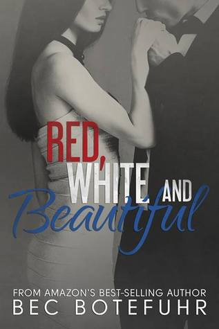 Red, White and Beautiful (The Red and White, #2)