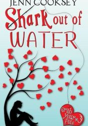 Shark Out of Water (Grab Your Pole, #3) Pdf Book