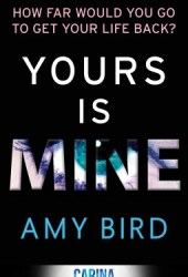 Yours Is Mine