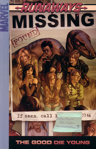 Runaways, Vol. 3: The Good Die Young