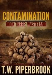 Wasteland (Contamination #3) Pdf Book