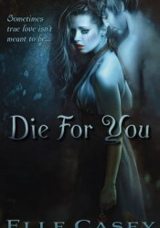 Die for You Pdf Book