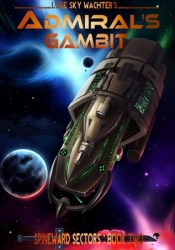 Admiral's Gambit (A Spineward Sectors, #2) Pdf Book