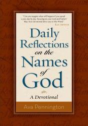 Daily Reflections on the Names of God: A Devotional Pdf Book