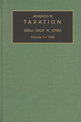 Advances in Taxation, Volume 3