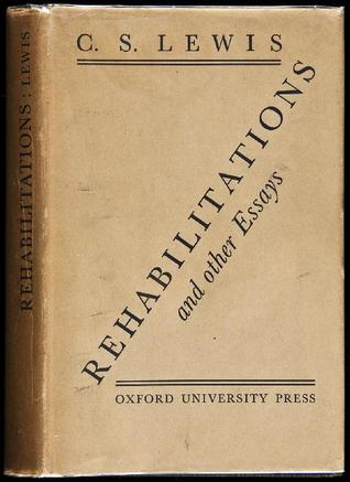 Rehabilitations & Other Essays