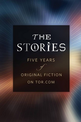 The Stories: Five Years of Original Fiction on Tor.com