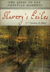 Slavery's Exiles: The Story of the American Maroons Pdf Book