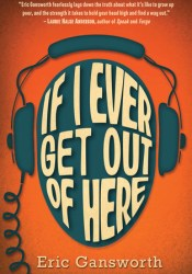 If I Ever Get Out of Here Pdf Book
