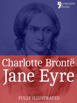 Jane Eyre: a beautifully reproduced special edition
